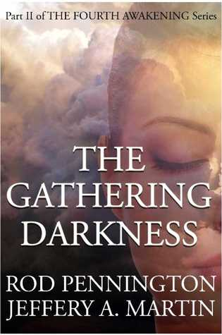 The Gathering Darkness by Rod Pennington
