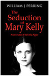 The Seduction of Mary Kelly
