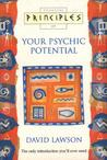 Principles Of Your Psychic Potential (Principles Of ...)