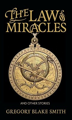 The Law of Miracles: And Other Stories