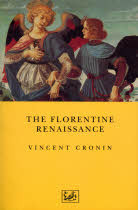 The Florentine Renaissance by Vincent Cronin