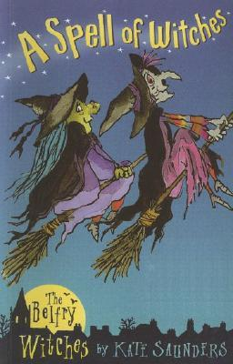 A Spell of Witches: The Belfry Witches
