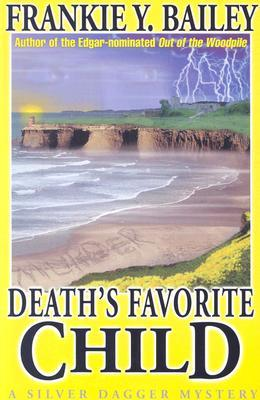 Death's Favorite Child by Frankie Y. Bailey