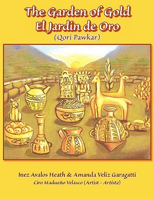 "The Garden of Gold-El Jardin de Oro - ""Qori Pawkar"""