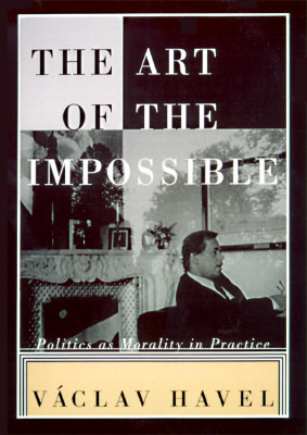 The Art of the Impossible by Václav Havel