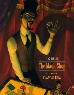 The Magic Shop by H.G. Wells