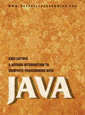 A Natural Introduction to Computer Programming with Java