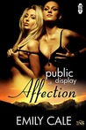 Public Display of Affection (1Night Stand, #81)