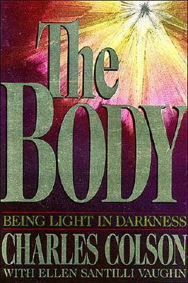 The Body by Charles W. Colson