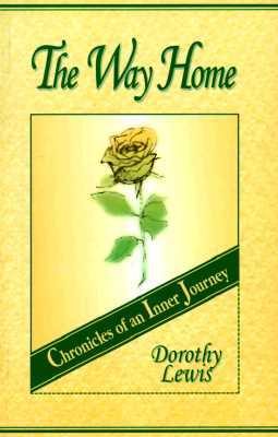 The Way Home: Chronicles of an Inner Journey