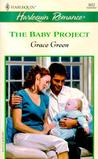 The Baby Project by Grace Green