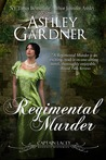 A Regimental Murder (Captain Lacey Regency Mysteries, #2)