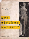 Are Clothes Modern?  An Essay on Contemporary Apparel