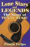 Lone Star & Legends: The Story Of Texas Music