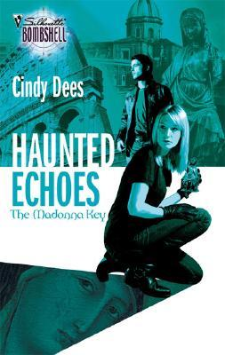 Haunted Echoes by Cindy Dees