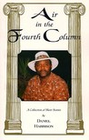 Air in the Fourth Column: A Collection of Short Stories