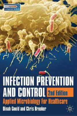 Infection Prevention and Control: Applied Microbiology for Healthcare
