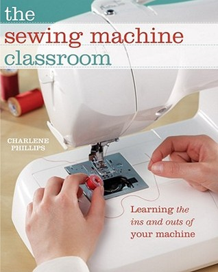 The Sewing Machine Classroom by Charlene Phillips
