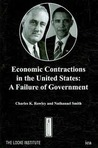 Economic Contractions In The United States: A Failure Of Government