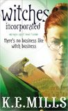 Witches Incorporated (Rogue Agent, #2)