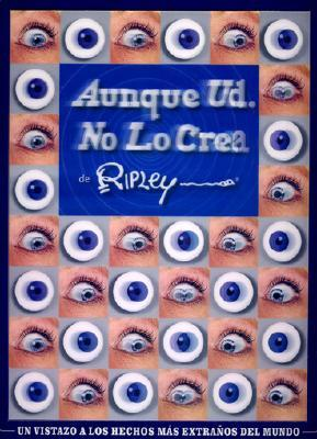 Ripley's Believe It or Not! Aunque Usted No lo Crea!
