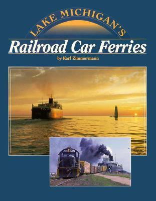 Lake Michigan's Railroad Car Ferries