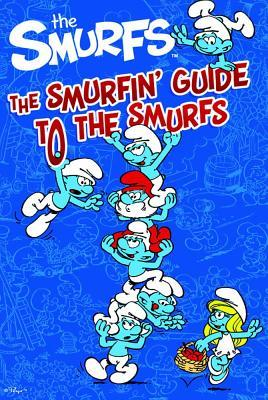 The Smurfin' Guide to the Smurfs.