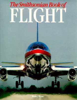 The Smithsonian Book Of Flight