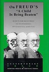 """On Freud's """"A Child Is Being Beaten"""""""