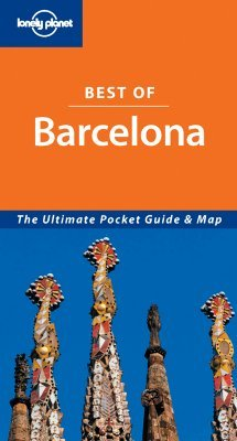 Best of Barcelona (Lonely Planet Best Of)
