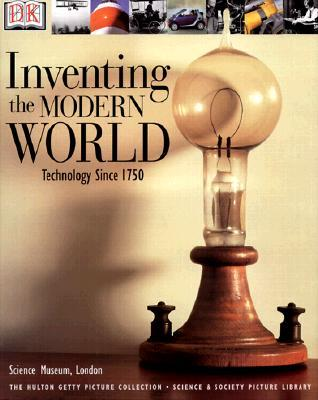Inventing the Modern World by Robert Bud