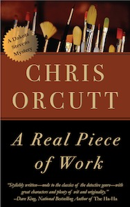 A Real Piece of Work by Chris Orcutt