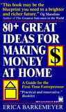 80+ Great Ideas for Making Money at Home