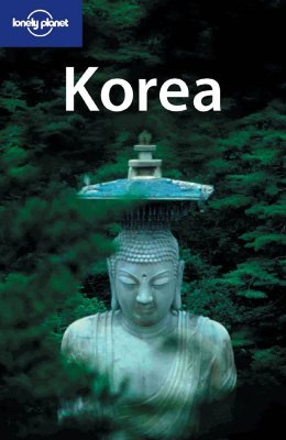 Lonely Planet Korea by Martin Robinson