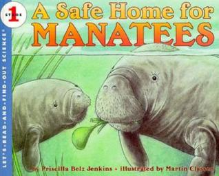 A Safe Home for Manatees (Let's-Read-and-Find-Out Science, Stage 1)