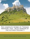 The Complete Works of Thomas Manton, D.D.: With Memoir of the Author Volume 5