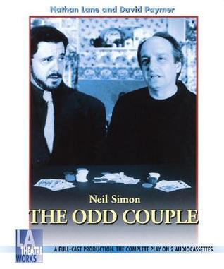 The Odd Couple - starring Nathan Lane and David Paymer (Audio Theatre Series)