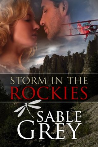 Storm In The Rockies by Sable Grey