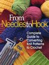 From Needles to Hook: Complete Guide to Converting Knit Patterns to Crochet