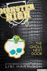 The Ghoul Next Door by Lisi Harrison