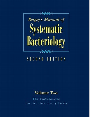 Bergey's Manual of Systematic Bacteriology: Volume Two, Part A