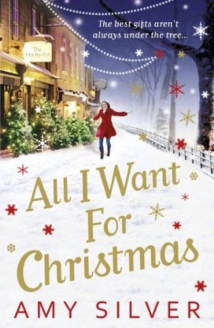 All I Want for Christmas by Amy Silver