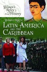 Women's Roles in Latin America and the Caribbean
