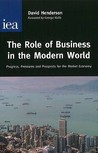 The Role of Business in the Modern World: Progress, Pressures and Prospects for the Market Economy.