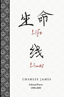 Life Lines: Selected Poems 1990-2009