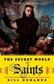 The Secret World of Saints by Bill Donahue