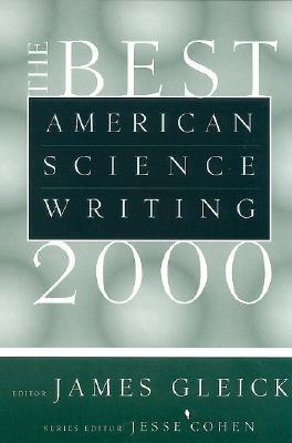 The Best American Science Writing 2000 by James Gleick