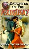 Daughter of Fire (Merlin's Legacy, #1)