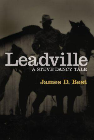 Leadville by James D. Best