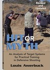 Hit or Myth: An Analysis of Target Systems for Practical Training in Defensive Shooting